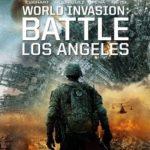 映画「世界侵略: ロサンゼルス決戦」の感想・ネタバレ(82点)エイリアンが強いのか弱いのか解り難い