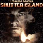 映画「シャッターアイランド」の感想・ネタバレ(87点)怖い雰囲気とラストまでの伏線に腰を抜かす