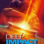 映画「ディープインパクト」の感想・ネタバレ(83点)アルマゲドンより人間ドラマを重視した作品