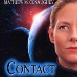 映画「コンタクト」の感想・ネタバレ(94点)科学と宗教が辿り着く哲学的なSFの名作!